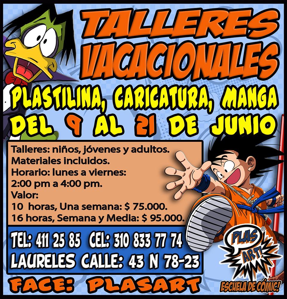 TALLERES VACACIONALES JUNIO CARICATURA  PLASTILINA  MANGA