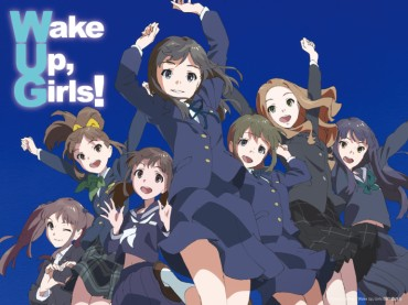 wake_up_girls_animemx-770x578